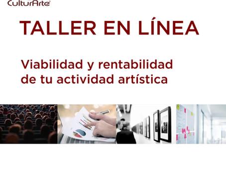 Taller: Viabilidad y rentabilidad de tu actividad artística
