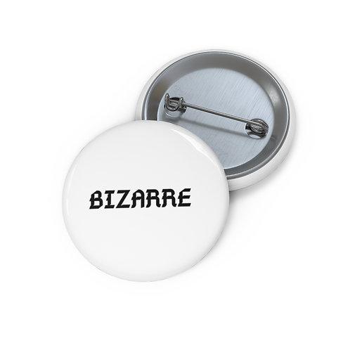 BIZARRE Buttons