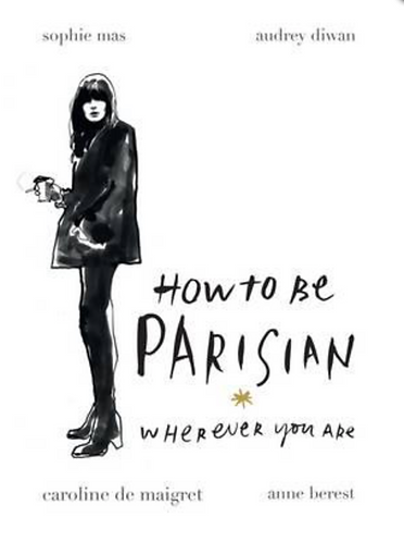 How to be Parisian where ever you are