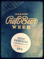 Madison, WI Craft Beer Week 2016