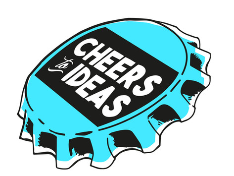 Cheers to ideas