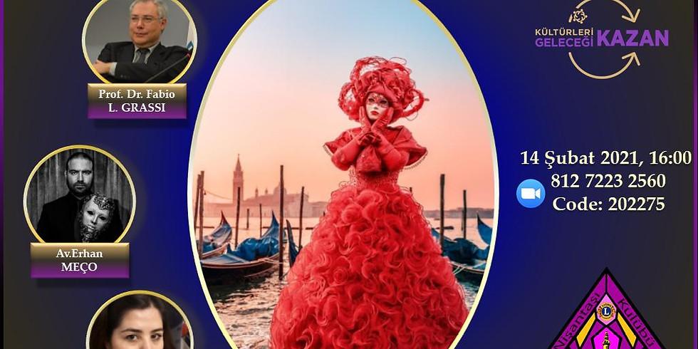 Venedik Kültür ve Sanat Karnavalı - Nişantaşı Lions Kulübü