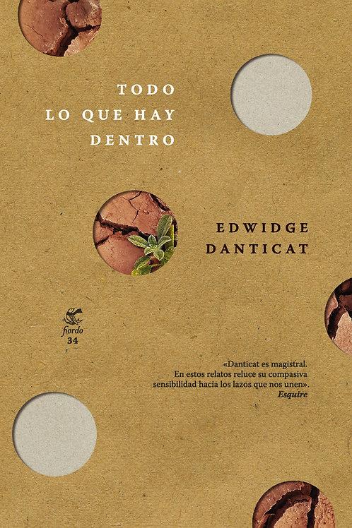 Todo lo que hay dentro, de Edwidge Danticat