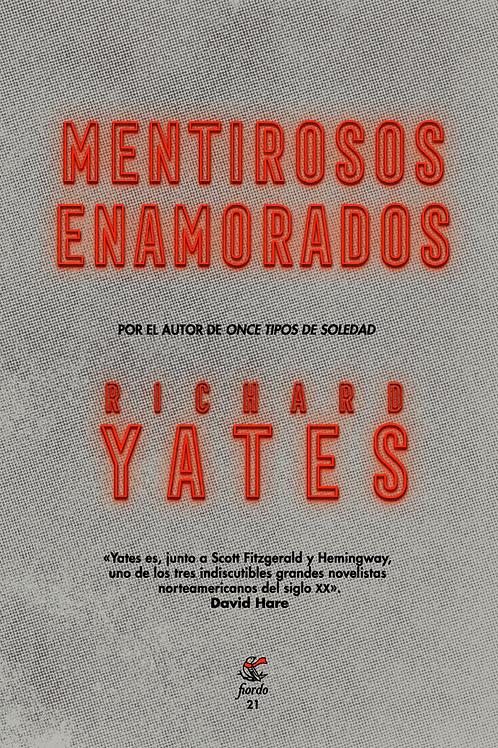 Mentirosos enamorados, de Richard Yates