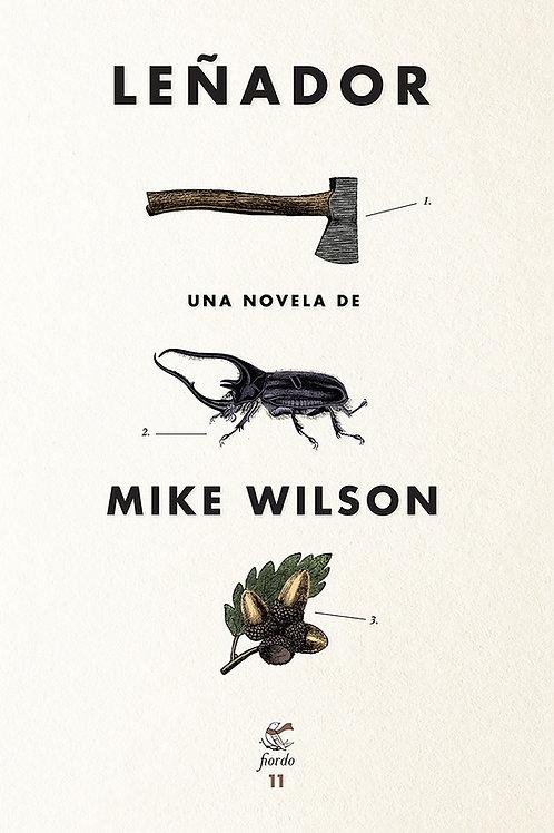 Leñador, de Mike Wilson