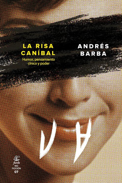 La risa caníbal, de Andrés Barba