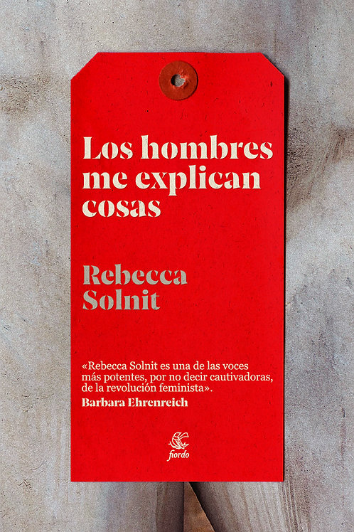 Los hombres me explican cosas, Rebecca Solnit