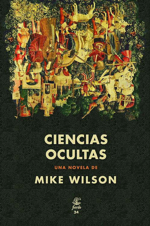 Ciencias ocultas, de Mike Wilson