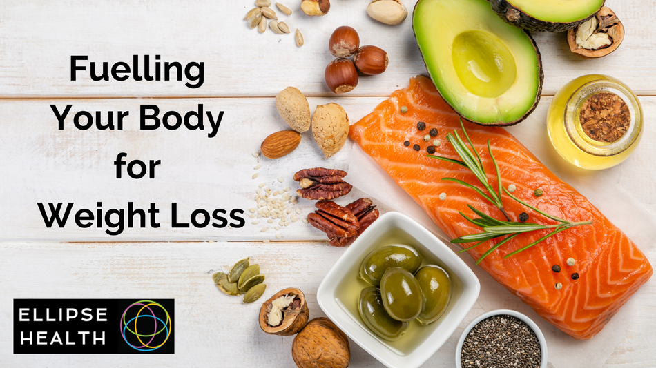 Fuelling Your Body for Weight Loss