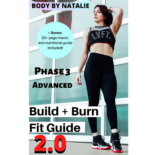 Build + Burn FitGuide Phase 3