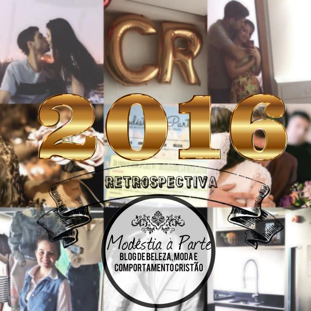 Retrospectiva 2016 - Casamento, blog, críticas, mudanças....