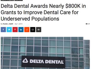 Delta Dental Awards Nearly $800K