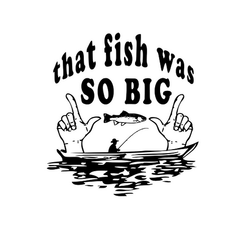 that fish was SO BIG
