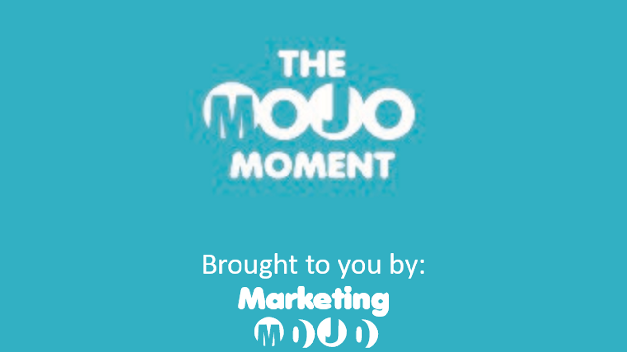 The Mojo Moment #1