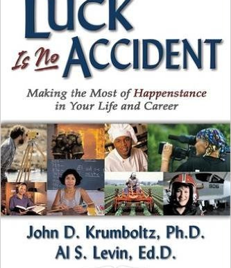 'Luck Is No Accident'