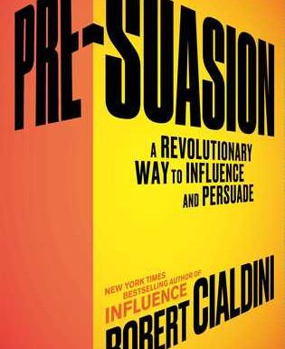 Pre-Suasion - Robert Cialdini