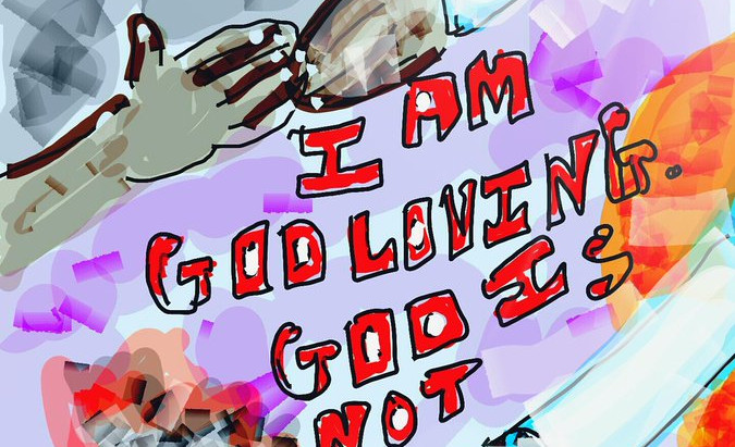 I am not God-fearing....