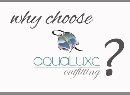 With so many interior designers in South Florida, why choose Aqualuxe Outfitting?
