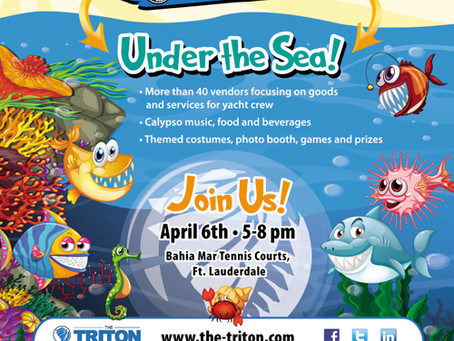 "Come visit us ""Under the Sea"" at the Triton Expo"