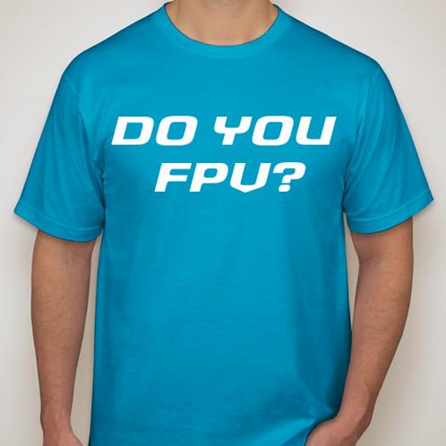 Do You FPV? Short Sleeve T-Shirt