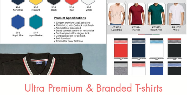 Ultra Premium, Durable, Better Finishing and Branded T-shirts