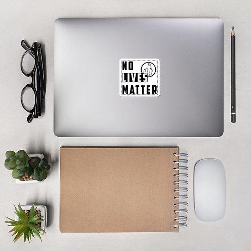 Bubble-free stickers - NO LIVES MATTER