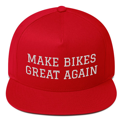 Flat Bill Cap - MAKE BIKES GREAT AGAIN