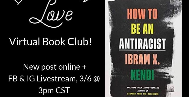 How to Be an Antiracist | BraveNewLove Virtual Book Club
