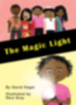 The Magic Light Children's Book by David Nagai and Reia Gray | Empathy for kids | Compassion for kids | Nonviolent communicatin for kids
