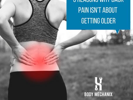 Three reasons why back pain isn't about getting older