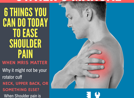 6 Things You Can do Today to Ease Shoulder Pain Guide Just Released