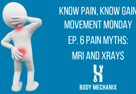 Pain Myths: X-rays and MRIs