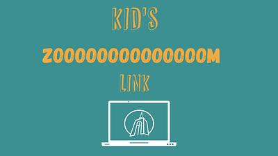 2021 02 Feb Kid's Zoom Link Update 2.png