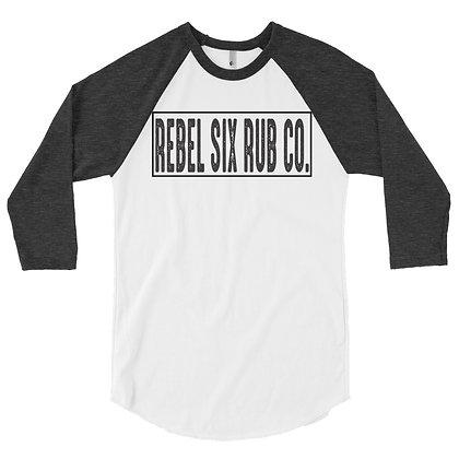 Rebel Six Rub Co. 3/4 Sleeve