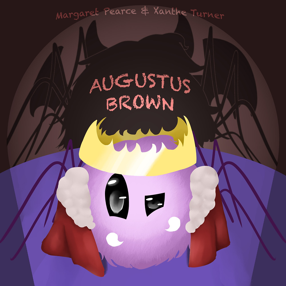 Augustus Brown - by Margaret Pearce and Xanthe Turner