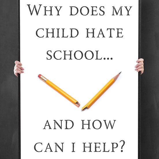 Why Does My Child Hate School (FREE EPUB)