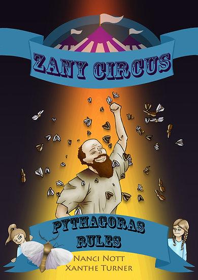 Zany Circus: Pythagoras Rules
