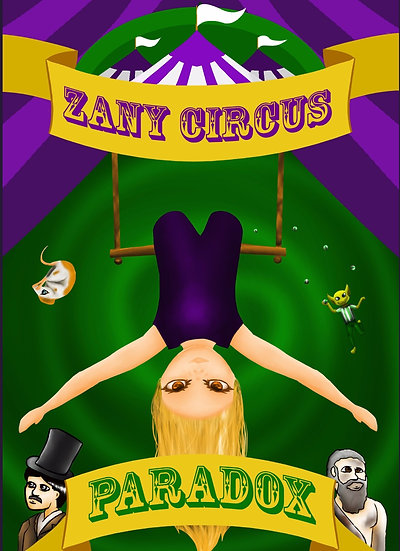 'Zany Circus: Paradox' by Nanci Nott and Xanthe Turner