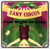 'Just Might Be Zany' song lyrics