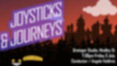 joysticks and journeys.jpg
