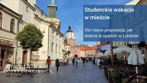Wakacje na studencką kieszeń #5 Lublin