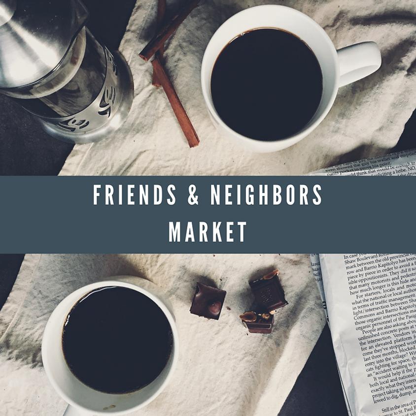 Friend & Neighbors Market - Spring Edition