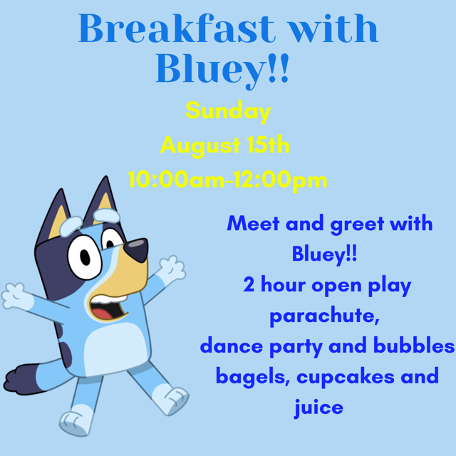 Sun 8/15 @ 10am Breakfast with Bluey!