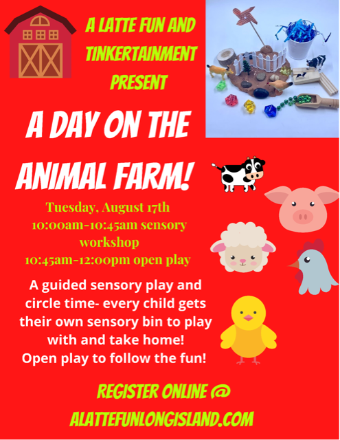 Tue 8/17 @ 10 A Day on the Animal Farm