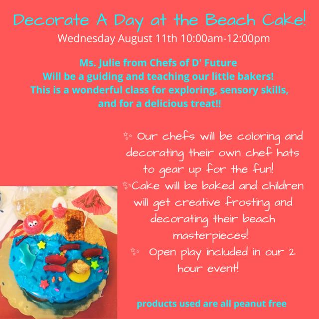 Wed 8/11 @ 10am Decorate a Beach Cake
