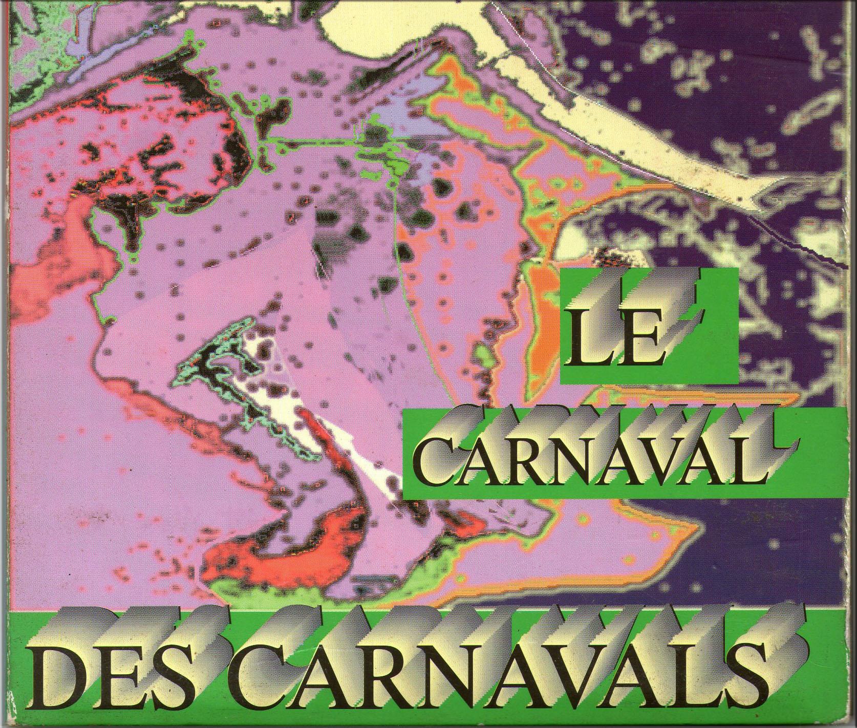 Le carnaval des carnavals