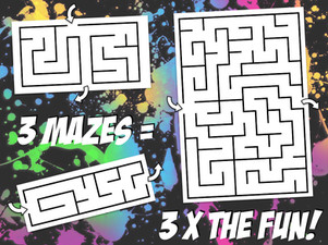 3 mazes = 3 x the fun.jpeg