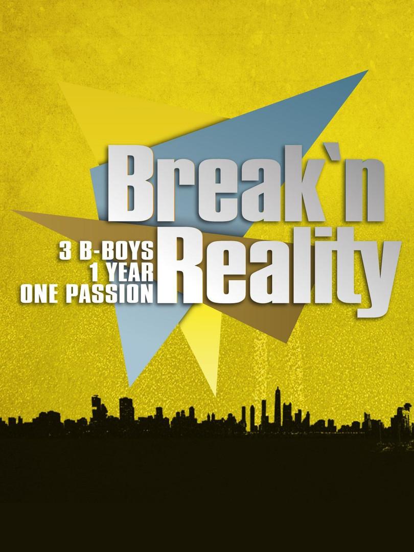 BREAK N REALITY