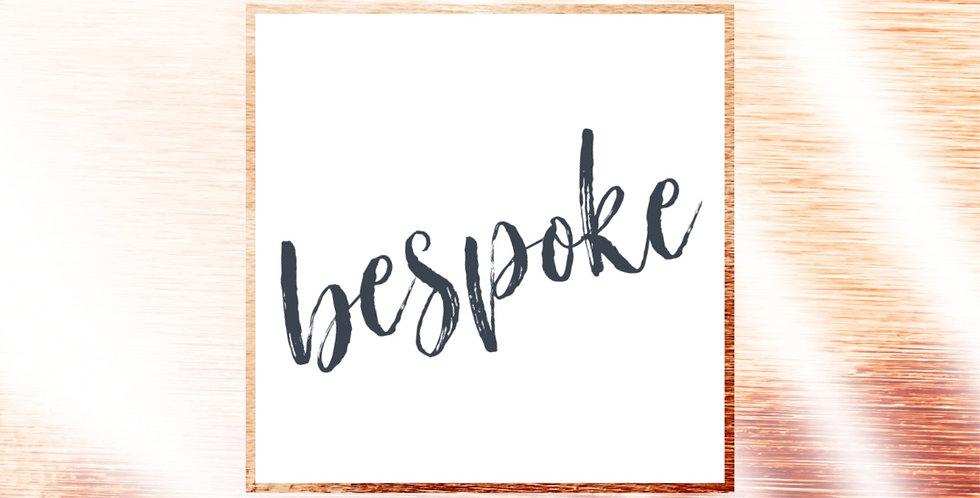 Bespoke - Rocco - 1st Installment