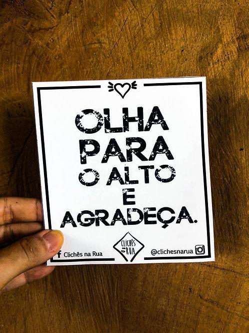 OLHA PARA O ALTO E AGRADEÇA - ADESIVO